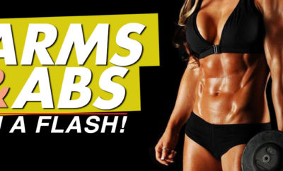 Arms & Abs in a Flash!