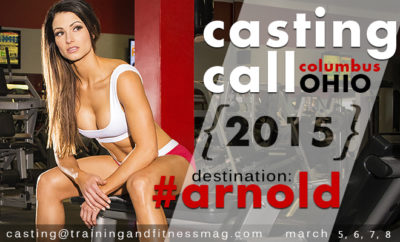 Training & Fitness Magazine Casting Call Arnold Sports Expo 2015